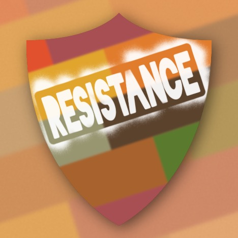 "Multi-coloured shield with the word ""RESISTANCE"" stamped on it"